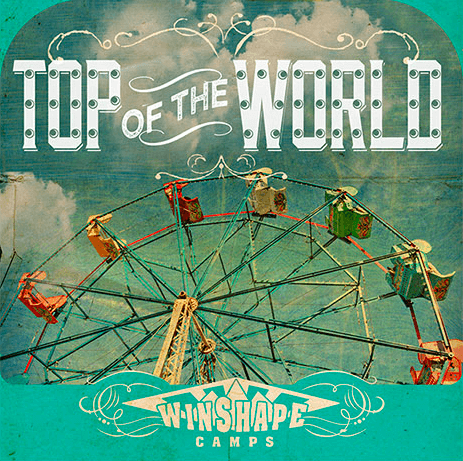 """2015 Winshape Camp Theme Song """"Top of the World"""" Is Available For Purchase"""